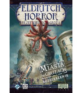 Eldritch Horror: Miasta w gruzach