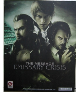 The Message: Emissary Crisis