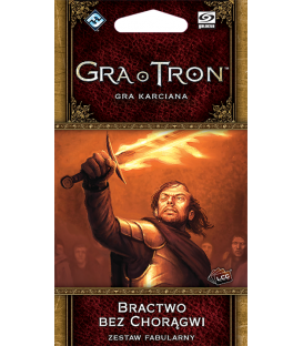 Gra o Tron: Gra karciana (2ed) - Bractwo bez chorągwi