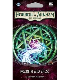 Horror w Arkham LCG: Rozbita Wieczność