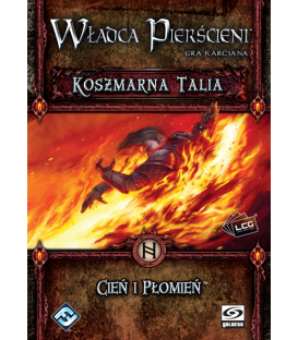 Władca Pierścieni LCG - Cień i Płomień - Koszmarna Talia
