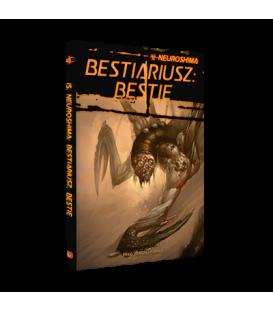 Neuroshima: Bestiariusz: Bestie