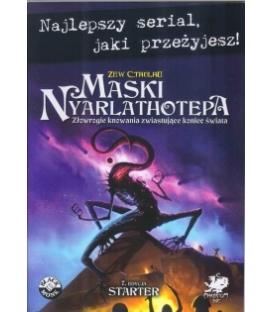 Maski Nyarlathotepa – Starter