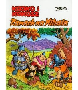 Kajko i Kokosz: Zamach na Milusia