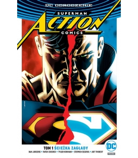 Superman Action Comics – Ścieżka zagłady. Tom 1