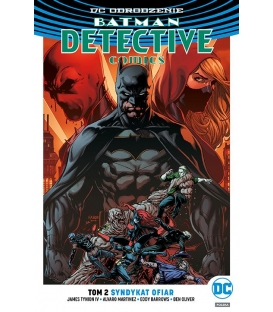 Batman Detective Comics – Syndykat ofiar. Tom 2