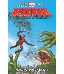 Deadpool. Martwi prezydenci. Tom 1.