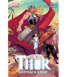 Potężna Thor. Grzmiąca krew. Tom 1