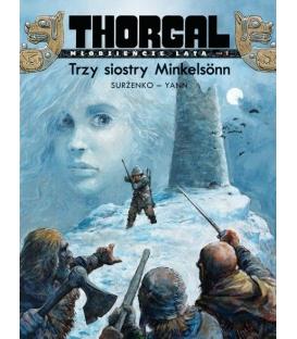 Thorgal - Młodzieńcze lata. Trzy siostry Minkelsönn. Tom 1.