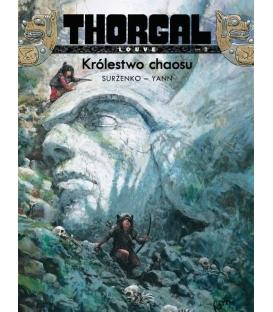 Thorgal - Louve. Królestwo chaosu. Tom 3.