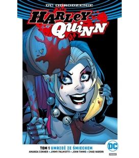 Harley Quinn. Umrzeć ze śmiechem. Tom 1