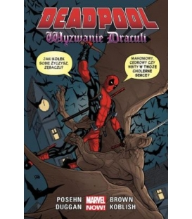 Deadpool. Wyzwanie Draculi. Tom 5