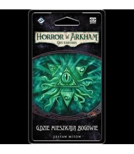 Horror w Arkham LCG: Gdzie mieszkają bogowie