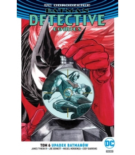 Batman Detective Comics – Upadek Batmanów. Tom 6