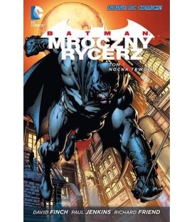 Batman Mroczny Rycerz. Nocna trwoga. Tom 1