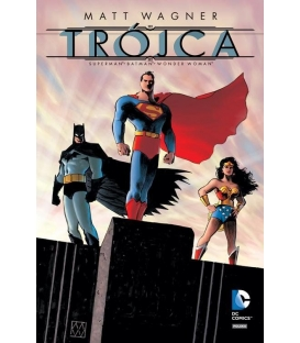Trójca. Batman - Superman - Wonder Woman