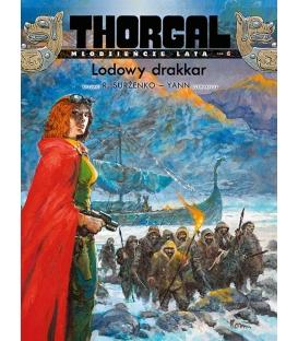 Thorgal - Młodzieńcze Lata. Lodowy drakkar. Tom 6