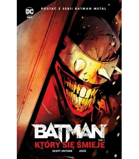 Batman Metal. Batman, Który się Śmieje. Tom 1