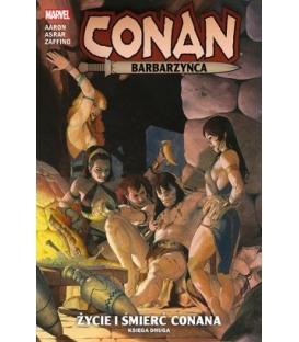 Conan Barbarzyńca. Życie i śmierć Conana. Księga 1. Tom 2