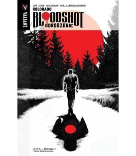 Bloodshot Odrodzenie Tom 1 - Kolorado