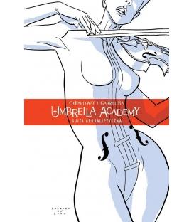 Umbrella Academy tom 1: Suita Apokaliptyczna (wyd. drugie)