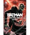 Batman Metal. Batman, Który się Śmieje – Zarażeni. Tom 2