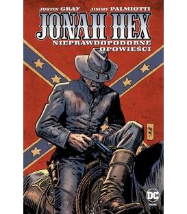 Jonah Hex. Nieprawdopodobne opowieści. Tom 10