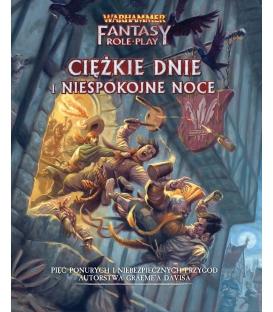 Warhammer Fantasy Roleplay (4. edycja): Ciężkie Dnie i Niespokojne Noce