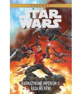 Star Wars Legendy. Karmazynowe Imperium II. Rada we krwi.
