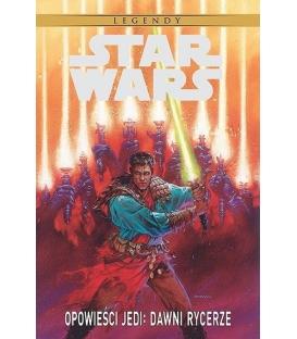 Star Wars Legendy. Opowieści Jedi: Dawni rycerze.