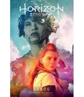 Horizon Zero Dawn. Raróg. Tom 1