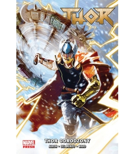 Thor. Thor odrodzony. Tom 1 (Marvel Fresh)